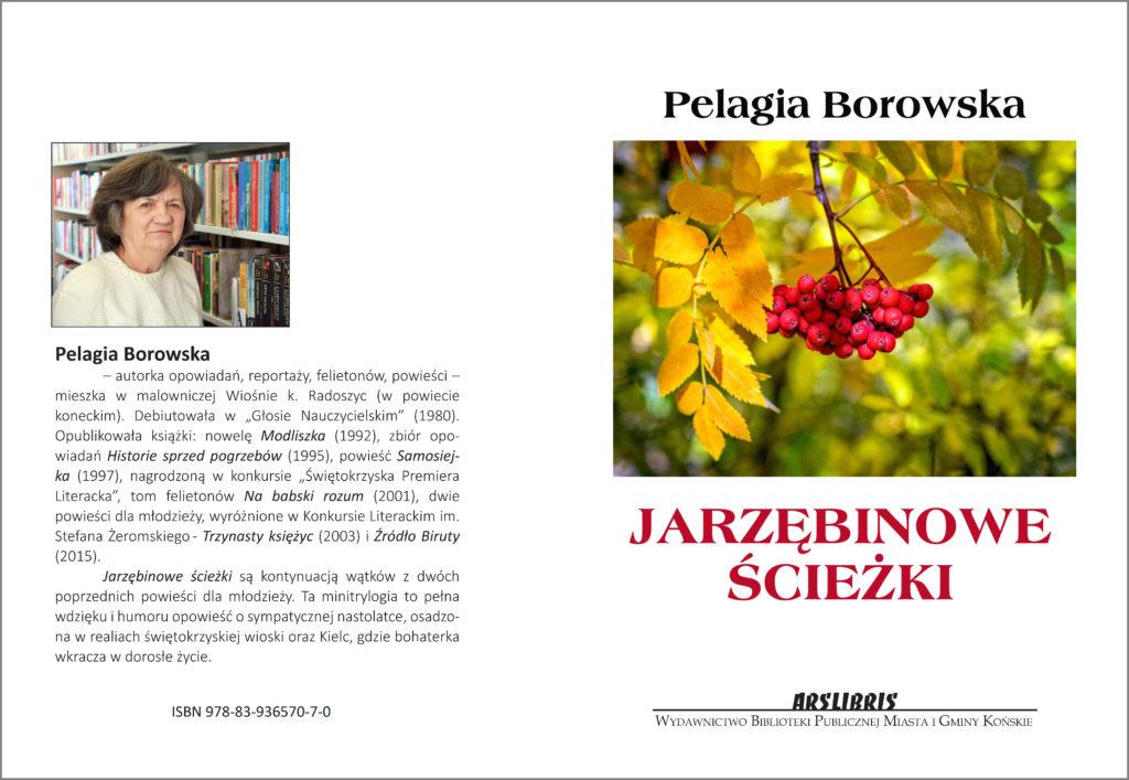 Pelagia Borowska Jarzębinowe ścieżki